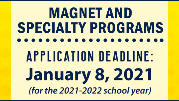Apply for Magnet Programs by January 7, 2020